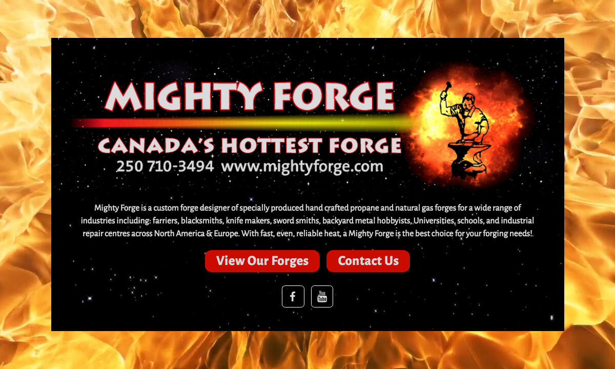 Mighty Forge - Canada's Hottest Forge